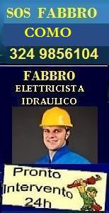 www.superfabbro.com/como  SOS PRONTO INTERVENTO A COMO - FABBRO - IDRAULICO ELETTRICISTA URGENTE CONDIZIONATORI - RICERCA e RIPARAZIONE PERDITE OCCULTE DI ACQUA
