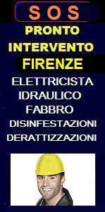 SOS PRONTO INTERVENTO ELETTRICISTA, IDRAULICO, FABBRO A FIRENZEE PROVINCIA - SOS FABBRO URGENTE per apertura porte, idraulico urgente per allagamento, elettricista per blackout