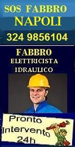 www.superfabbro.com/napoli  PRONTO INTERVENTO 24H a NAPOLI in tutti i quartieri - MURATORE - IMBIANCHINO - FABBRO APERTURA PORTE - IDRAULICO SPURGHI - ELETTRICISTA - SPAZZACAMINO IN CAMPANIA A NAPOLI, POZZUOLI ecc.